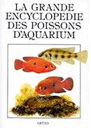La grande encyclopedie des poissons